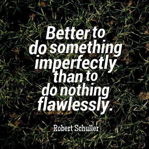 Better to do something…