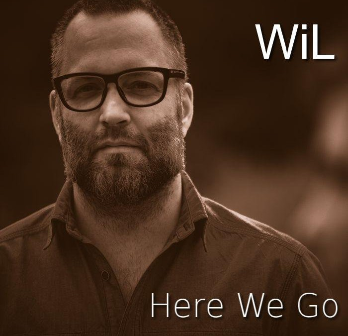 Here We Go – Wil